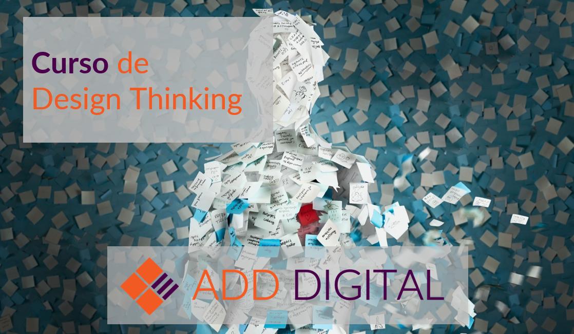 Curso de Design Thinking y Metodología Lean Startup
